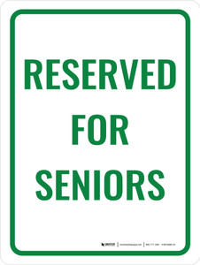 Reserved For Seniors Portrait - Wall Sign