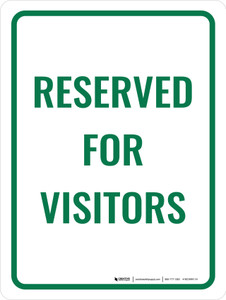 Reserved For Visitors Portrait - Wall Sign