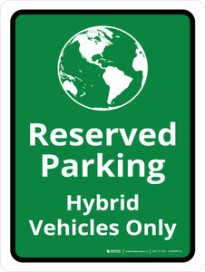 Reserved Hybrid Vehicles Only Portrait - Wall Sign