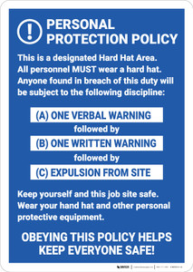 Warning: Personal Protection Policy Job Site Safety - Wall Sign