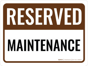 Reserved Maintenance Landscape - Wall Sign