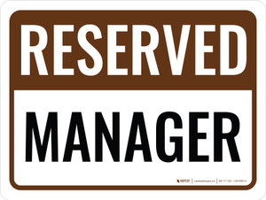 Reserved Manager Landscape - Wall Sign