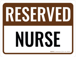 Reserved Nurse Landscape - Wall Sign