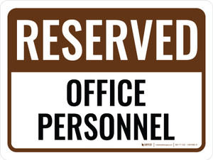 Reserved Office Personnel Landscape - Wall Sign