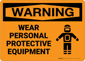 Warning: PPE Personal Protective Equipment - Wall Sign