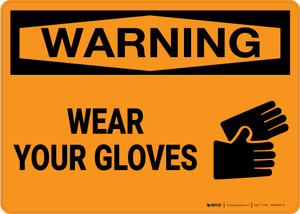 Warning: PPE Wear Gloves - Wall Sign