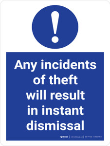 Any Incidents Of Theft Will Result In Instant Dismissal Stock Management Portrait - Wall Sign