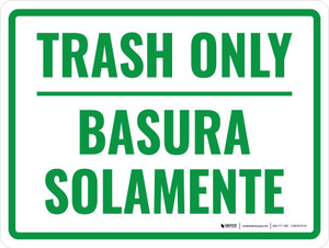 Bilingual Trash Only Green Landscsape - Wall Sign