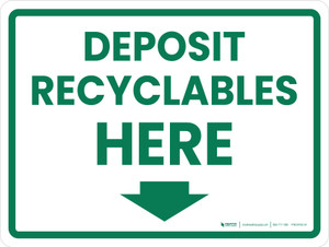 Deposit Recyclables Here Arrow Down Green Landscape - Wall Sign