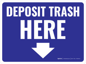 Deposit Trash Here Arrow Down Blue Landscape - Wall Sign