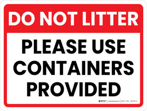 Do Not Litter - Please Use Containers Provided Landscape - Wall Sign