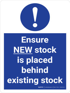 Ensure NEW Stock Is Placed Behind Existing Stock Stock Management Portrait - Wall Sign
