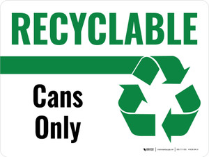 Recyclable Cans Only Green with Icon Landscape - Wall Sign