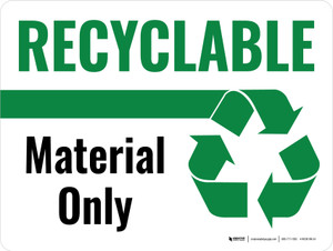 Recyclable Material Only Green with Icon Landscape - Wall Sign