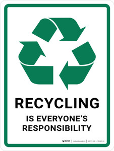 Recycling Everyone's Responsibility with Icon Portrait - Wall Sign