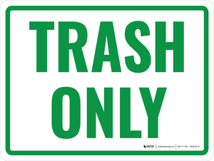 Trash Only Green Landscape - Wall Sign