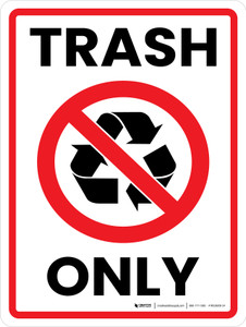 Trash Only Red with Icon Portrait - Wall Sign