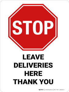 Stop - Leave Deliveries Here Thank You! - Wall Sign