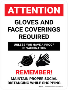 Attention: Gloves And Face Coverings Required Unless You Have A Proof Of Vaccination with Icon Portrait - Wall Sign