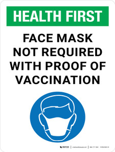 Health First: Face Mask Is Not Required With Proof Of Vaccine with Icon Portrait - Wall Sign