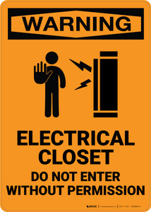 Warning: Electrical Closet Do Not Enter Wihtout Permission - Wall Sign