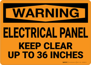 Warning: Electrical Panel Keep Clear 36 Inches - Wall Sign