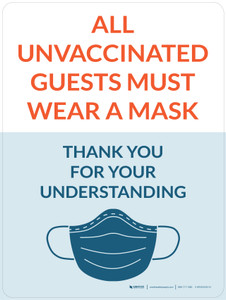 All Unvaccinated Guests Must Wear A Mask - Thank You With Mask Icon Portrait - Wall Sign