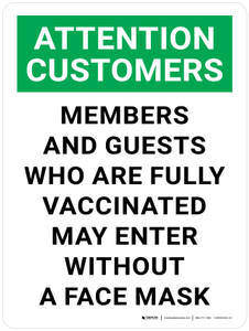 Attention Customers: Members and Guests Who Are Fully Vaccinated May Enter Without A Face Mask Portrait - Wall Sign