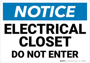 Notice: Electrical Closet Do Not Enter - Wall Sign