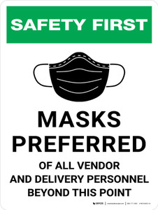 Masks Preferred Of All Vendor And Delivery Personnel Beyond This Point - Wall Sign