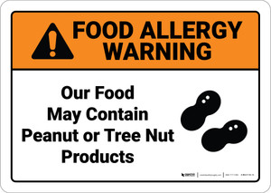 Warning: Food May Contain Peanut Tree Nut  Allergy Warning - Wall Sign