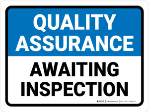 Quality Assurance: Awaiting Inspection Landscape - Wall Sign