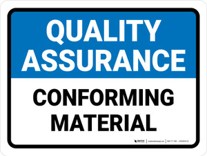 Quality Assurance: Conforming Material Landscape - Wall Sign