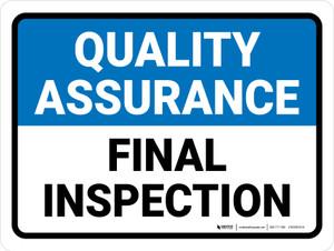 Quality Assurance: Final Inspection Landscape - Wall Sign