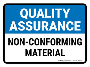 Quality Assurance: Non-Conforming Material Landscape - Wall Sign
