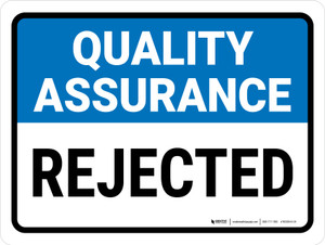 Quality Assurance: Rejected Landscape - Wall Sign