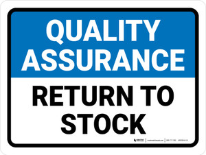 Quality Assurance: Return To Stock Landscape - Wall Sign