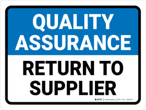 Quality Assurance: Return to supplier Landscape - Wall Sign