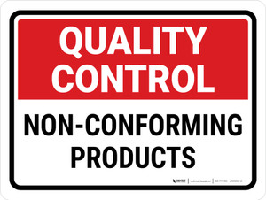 Quality Control: Non-Conforming Products Landscape - Wall Sign