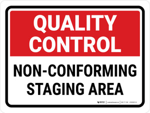 Quality Control: Non-Conforming Staging Area Landscape - Wall Sign