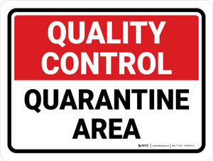 Quality Control: Quarantine Area Landscape - Wall Sign