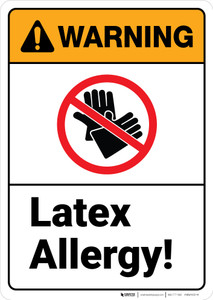 Warning: Latex Allergy No Gloves - Wall Sign