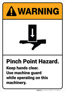 Warning: Pinch Point Hazard Keep Hands Clear - Wall Sign