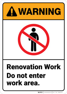 Warning: Renovation Work Do Not Enter Work Area With Graphic - Wall Sign