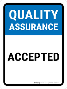 Quality Assurance: Accepted Portrait - Wall Sign