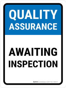 Quality Assurance: Awaiting Inspection Portrait - Wall Sign