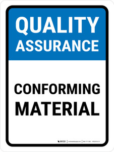 Quality Assurance: Conforming Material Portrait - Wall Sign