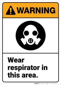 Warning: Wear Respirator in This Area - Wall Sign