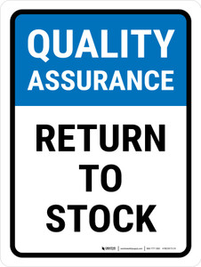 Quality Assurance: Return To Stock Portrait - Wall Sign