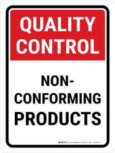 Quality Control: Non-Conforming Products Portrait - Wall Sign